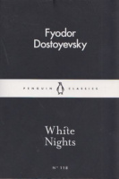 Dostoyevsky, Fyodor : White Nights