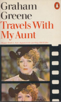 Greene, Graham : Travels with My Aunt