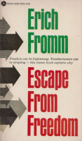 Fromm, Erich : Escape from Freedom