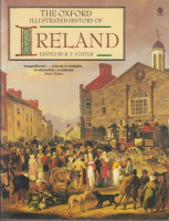 Foster, R. F. (edit.) : The Oxford Illustrated History of Ireland
