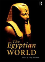 Wilkinson, Toby (Ed.) : The Egyptian World