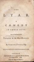 Foote, Samuel : The LYAR a Comedy in Three  Acts.