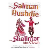 Rushdie, Salman : Shalimar the Clown