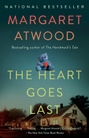 Atwood, Margaret : The Heart Goes Last