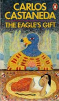 Castaneda, Carlos : The Eagle's Gift