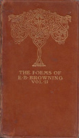 Browning, Elizabeth Barrett : The Complete Poems of -- II. vol.