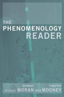 Moran, Dermot - Timothy Mooney (Ed.) : The Phenomenology Reader