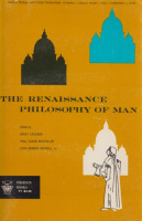 Cassirer, Ernst - Paul Oskar Kristeller - John Herman Randall (Selections in translation, ed.) : The Renaissance Philosophy of Man (Petrarca, Valla, Ficino, Pico, Pomponazzi, Vives)