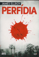 Ellroy, James : Perfídia