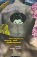 Bulman, James C. (Ed.) : Shakespeare, Theory and Performance