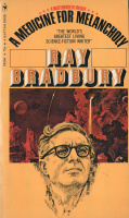 Bradbury, Ray : A Medicine for Melancholy