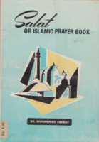Ashraf, Sh. Muhammad : Salat - or Islamic Prayer Book