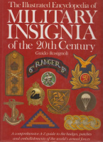 Rosignoli, Guido : The Illustrated Encyclopedia of Military Insignia of the 20th Century