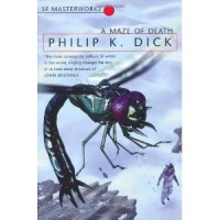 Dick, Philip K.  : A maze of death