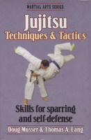 Musser, Doug - Thomas A. Lang : Jujitsu - Techniques & Tactics