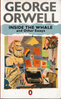 Orwell, George : Inside the Whale and Other Essays