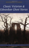 Collings, Rex (celect.) : Classic Victorian & Edwardian Ghost Stories