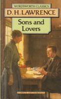 Lawrence, D. H. : Sons and Lovers