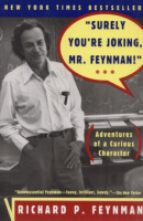 Feynman, Richard P. - Ralph Leighton : Surely You're Joking, Mr. Feynman! - (Adventures of a Curious Character)