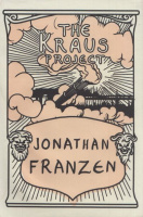Kraus, Karl - Jonathan Franzen : The Kraus Project