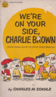 Schulz, Charles M. : We're on Your Side, Charlie  Brown