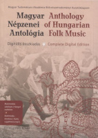 Richter Pál (Főszerk.) : Magyar Népzenei Antológia / Anthology of Hungarian Folk Music. Multimédiás adatbázis, hangzó melléklet / Multimedia database, Audio suppliment (mp3)