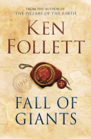 Follett, Ken : Fall of Giants