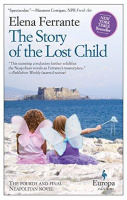 Ferrante, Elena : The Story of the Lost Child