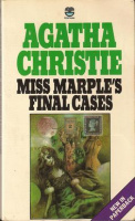 Christie, Agatha : Miss Marple' s Final Cases