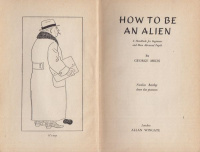 Mikes, George : How to be an Alien - A Handbook for Beginners and More Advanced Pupils