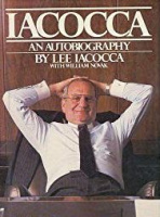 Iacocca, Lee - Novak, William : Iacocca - An Autobiography