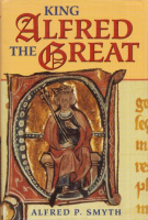 Smyth, Alfred P. : King Alfred the Great