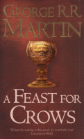 Martin, George R. R. : A Feast for Crows