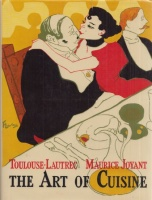 Toulouse-Lautrec, Henri de - Maurice Joyant : The Art of Cuisine