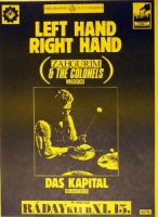 Soós György [Georgivs] (graf.) : Left Hand Right Hand [live performances] (Zahgurim & The Colonels. London.)  Das Kapital. Budapest.<br>Ráday Klub, 1986. XI.15.