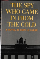 Le Carré, John : The Spy, Who Came In From The Cold