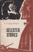 Doyle, A. Conan : Selected Stories