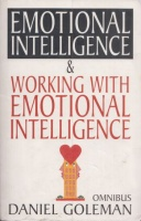 Goleman, Daniel : Emotional Intelligence & Working with EQ