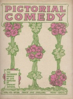 Pictorial comedy - The humorous phases of life depicted by eminent artists. Vol VII.-No.38. May.-1902.