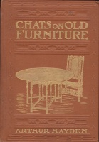 Hayden, Arthur : Chats on Old Furniture