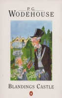 Wodehouse, P. G. : Blandings Castle and Elsewhere