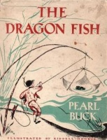 Buck, Pearl : The Dragon Fisch