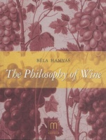 Hamvas Béla : The Philosophy of Wine