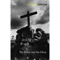 Greene, Graham : The Power and the Glory