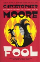 Moore, Christopher : Fool
