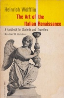 Wölfflin, Heinrich : The Art of the Italian Renaissance - A Handbook for Student and Travellers