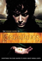 Simpson, Paul - Rodiss, Helen - Bushell, Michaela : The Rough Guide to the Lord of the Rings