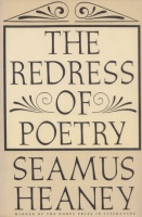 Heaney, Seamus : The Redress of Poetry