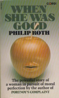 Roth, Philip : When She Was Good