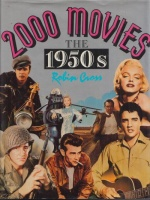 Cross, Robin : 2000 Movies The 1950's.